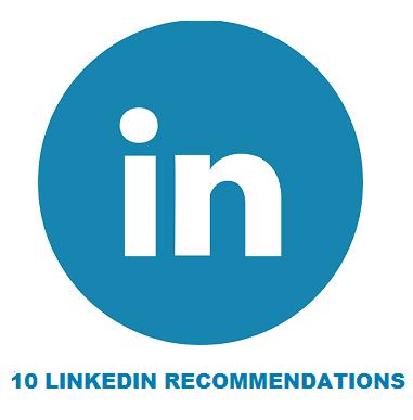 10 LINKEDIN RECOMMENDATIONS