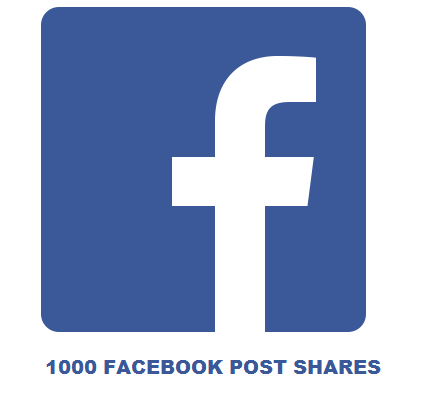 1000 FACEBOOK POST SHARES