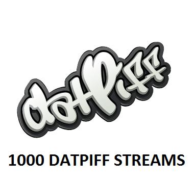 1000 DATPIFF STREAMS