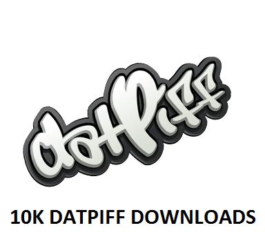 10K DATPIFF DOWNLOADS