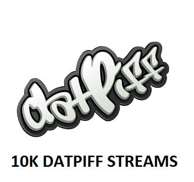 10K DATPIFF STREAMS